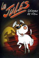 TV program: Psí život (Les jules: Chienne de vie...)