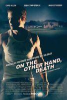 TV program: Jinak jen smrt (On the Other Hand, Death)
