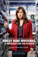 Záhada Hailey Deanové: Vražda na předpis (Hailey Dean Mysteries: A Prescription for Murder)