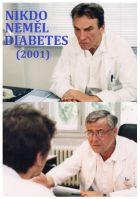 TV program: Nikdo neměl diabetes