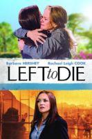 TV program: Napospas smrti: Příběh Tammi a Sandry Chaseových (Left to Die)