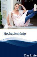 TV program: Svatební šílenství (Hochzeitskönig)