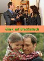 TV program: Brazilské štěstí (Glück auf Brasilianisch)