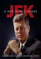 JFK a nový světový řád (JFK: A New World Order)