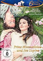 TV program: Princ Modřej a víla Lupinka (Prinz Himmelblau und Fee Lupine)