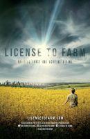 Právo obdělávat půdu (License to Farm)