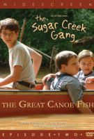 TV program: Sugar Creek Gang 2 (Sugar Creek Gang: Great Canoe Fish)