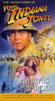 Mladý Indiana Jones: Pouštní anabáze (The Adventures of Young Indiana Jones: Daredevils of the Desert)