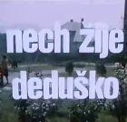 TV program: Nech žije deduško