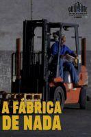 Továrna na nic (A fábrica de nada)