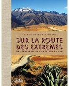 TV program: Jižní Amerika: Světadíl extrémů (Amérique du sud, sur la route des extrêmes)