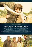 Dobrodružství v divočině 3: Sloní příběh (Phoenix Wilder and the Great Elephant Adventure)
