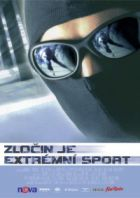 TV program: Zločin je extrémní sport (Riders)