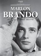 TV program: Marlon Brando - herec ze stanice Touha (Marlon Brando, un acteur nommé désir)