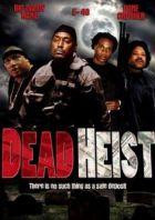 TV program: Smrtící vloupání (Dead Heist)