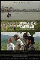 Účel světí prostředky (Sin muertos no hay carnaval)
