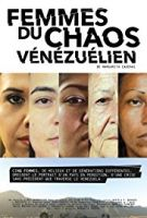 Ženy venezuelského chaosu (Femmes du Chaos Vénézuélien)