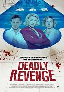 TV program: Smrtelná pomsta (Deadly Revenge)