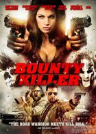 TV program: Likvidátoři (Bounty Killer)