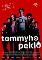 Tommyho peklo (Tommys Inferno)