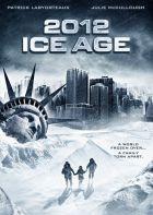 TV program: 2012: Doba ledová (2012: Ice Age)