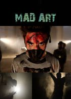 Mighty Shake Presents: Mad Art - The Movie