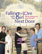 TV program: Zamilovaní sousedé (Falling in Love with the Girl Next Door)