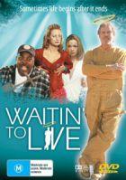 TV program: Čekání na život (Waitin' to Live)