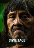 Civilizace (Civilizace – Dobrá zpráva o konci světa)