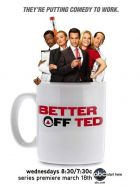TV program: Ted a spol. (Better Off Ted)