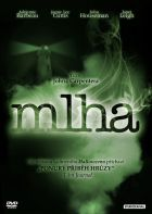 TV program: Mlha (The Fog)