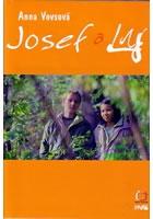 TV program: Josef a Ly