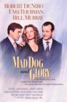 TV program: Vzteklej pes a Glorie (Mad Dog and Glory)
