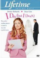 TV program: Bláznivá svatba (I Do (But I Don't))