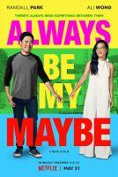 Vždycky budeš moje možná (Always Be My Maybe)