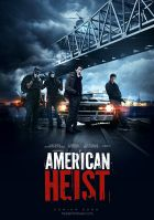 TV program: American Heist - Americká loupež (American Heist)