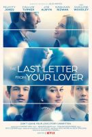 Poslední dopis od milence (The Last Letter from Your Lover)