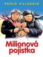 TV program: Milionová pojistka (Com'è dura l'avventura)