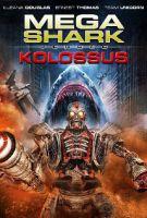 Megažralok versus Kolossus (Mega Shark vs. Kolossus)