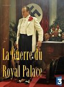 TV program: Válka v hotelu Royal Palace (La guerre du Royal Palace)