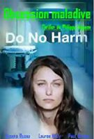 TV program: Terapie strachu (Do No Harm)