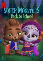 Superpříšerky: Zpátky do školy (Super Monsters Back to School)