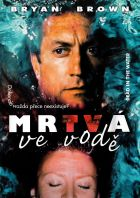 TV program: Mrtvá ve vodě (Dead in the Water)