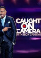 TV program: Caught on Camera with Nick Cannon