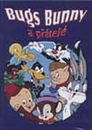 TV program: Bugs Bunny a přátelé (The Bugs Bunny/Looney Tunes Comedy Hour)