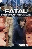 Dokonalá příležitost (Fatal Performance)
