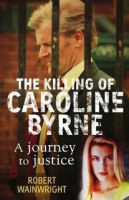TV program: Smrt Caroline Byrneové (A Model Daughter: The Killing of Caroline Byrne)
