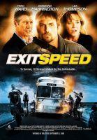 Nebezpečná rychlost (Exit Speed)