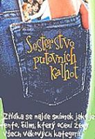 TV program: Sesterstvo putovních kalhot (Sisterhood of the Traveling Pants)