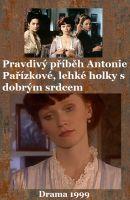 TV program: Pravdivý příběh Antonie Pařízkové, lehké holky s dobrým srdcem